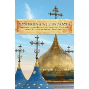 "2. BOOK - ""Mysteries of the Jesus Prayer"" by Norris J. Chumley, Ph.D."