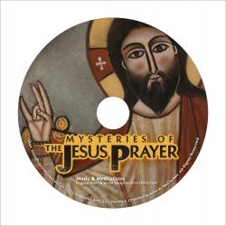 5. CD: Mysteries of the Jesus Prayer -- Music & Meditations